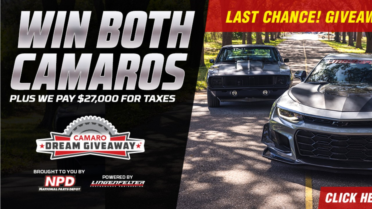1 Day Left to Win Two Camaros